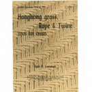 Vintage Hongkong Grass Rope Twine Seats For Chairs Pamphlet Ruth Comstock Cornell Bulletin 964