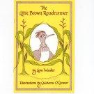 The Little Brown Roadrunner by Leon Wender 0938513141