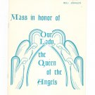 Mass In Honor Of Our Lady The Queen Of The Angels McLaughlin 2696