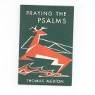 Praying The Psalms Thomas Merton Liturgical Press