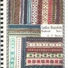 Lattice Braceletts Beadwork Book 1 C J David