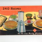 Vintage 340 Recipes For The New Waring Blendor 1947