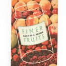 Finer Canned And Frozen Fruits Cookbook by Karo Syrup Vintage