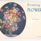 Drawing Flowers by Victor Perard Pitman 12 Vintage 1958