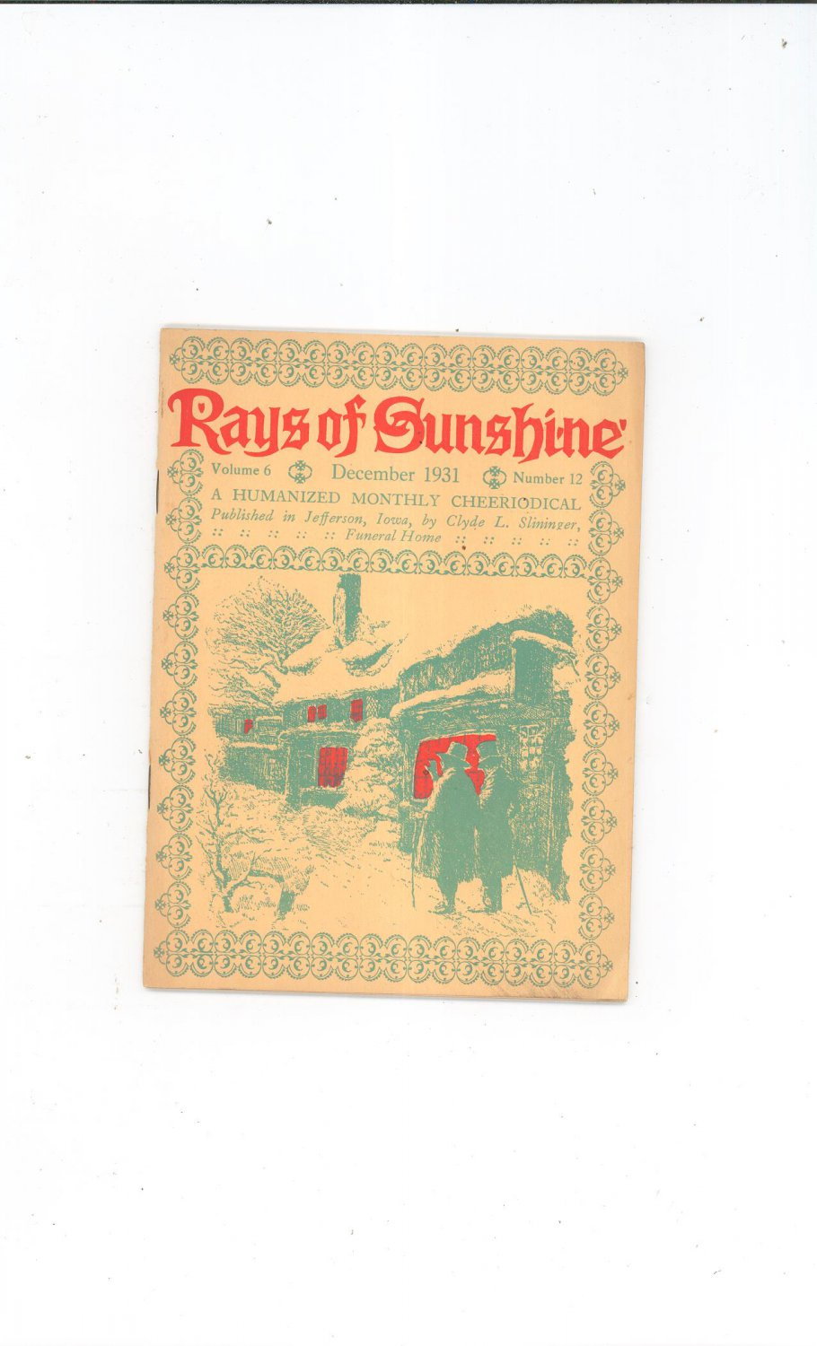 Vintage Rays Of Sunshine December 1931 A Humanized Monthly Cheeriodical Clyde Slininger Iowa