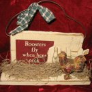Roosters Fly When Hens Peck Sign Desk Decoration
