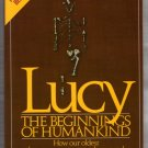 Lucy: The Beginnings of Humankind Donald Johanson  Maitland Edey Paperback pb s0606
