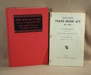 Trade-Mark Act of 1946 Analyzed, Annotated & Explained Harry Aubrey Toulmin, Jr + supplement  h0290