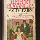 HEIR TO ROWANLEA  by Sally James  Softcover  Coventry Romances #107  s1662