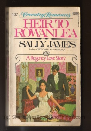 HEIR TO ROWANLEA  by Sally James  Softcover  Coventry Romances #107  s1662