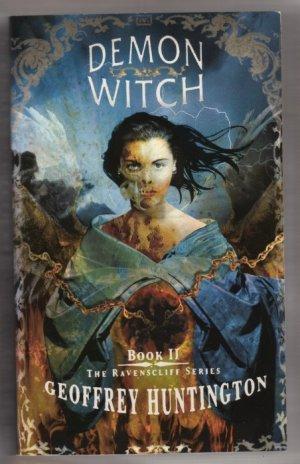 Demon Witch Book II ... The Ravenscliff Series by Geoffrey Huntington  pb  s1522