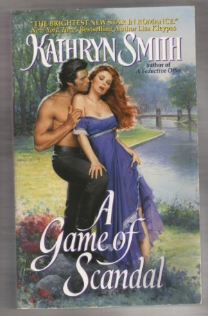 A Game of Scandal by Kathryn Smith regency historical romance pb s1626