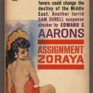 Assignment Zoraya Edward S. Aarons K1456 Gold Medal Sam Durell suspense GGA pb s1636