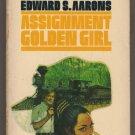 Assignment Golden Girl Edward S Aarons T2471 Gold Medal Sam Durell suspense  pb  s1638