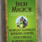 Irish Magic II: The Changeling - Earthly Magic - To Recapture the Light - The Bride Price  s1795