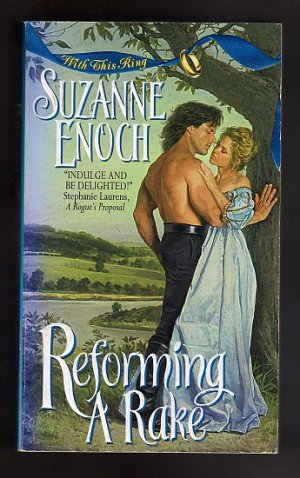 Reforming A Rake by Suzanne Enoch Book 1  With This Ring Series  s1796