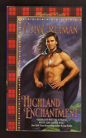 Highland Enchantment by Lois Greiman  Highland Brides Book 6   pb s1797