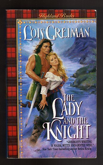 The Lady and the Knight  by Lois Greiman Highland Brides Book 4    s1798
