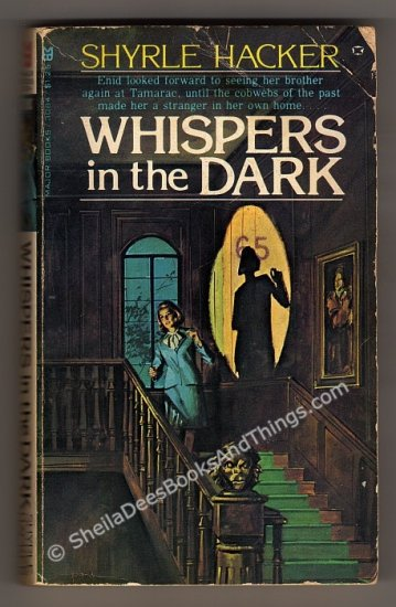 Whispers in the Dark by Shyrle Hacker American Gothic Romance  pb s1721