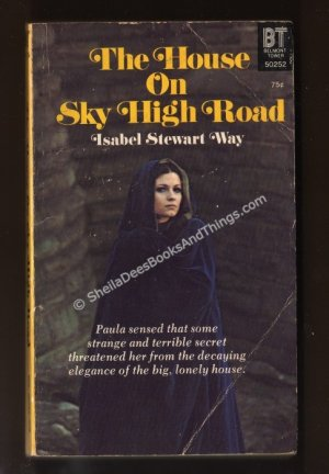 THE HOUSE ON SKY HIGH ROAD Isabel Stewart Way softcover gothic  s1667