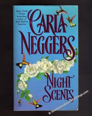Night Scents by Carla Neggers First Edition First Printing Originial Cover  pb  s1804