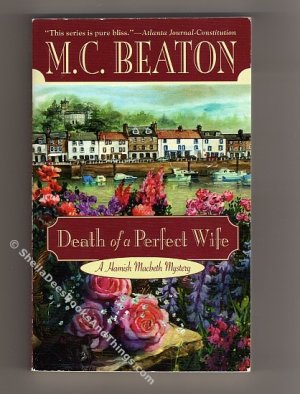 Death of a Perfect Wife - A Hamish Macbeth Mystery, No. 4   M. C. Beaton  s1850