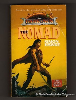 The Nomad - Tribe of One, Book 3 - Simon Hawke - First Edition, First Printing    s1845