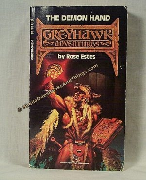 The Demon Hand - Greyhawk Adventures, Book 5 - Rose Estes First Edition, First Printing  s1843