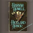 Highland Honor by Hannah Howell a First Edition - Murray Family in medieval Scotland  s1857