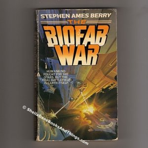 The Biofab War by Stephen Ames Berry  First Edition � First Printing  pb   s0581
