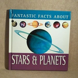 Fantastic Facts About Stars & Planets by Tim Furness solar system for children h1098