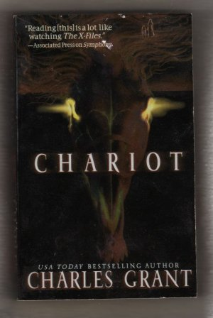 Chariot  by Charles Grant Millennium Quartet Book 3  First Paperback Printing  #0556