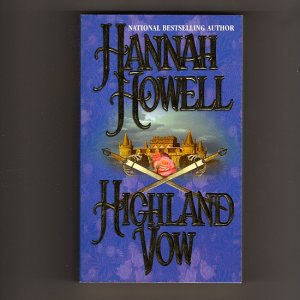 Highland Vow - 4th Printing by Hannah Howell � Murray Brothers Trilogy Book One  s1856