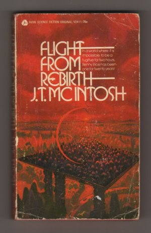 Flight From Rebirth By J. T. McIntosh First Edition s1510