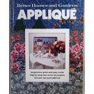Better Homes and Gardens Applique Basic How-To plus lots of patterns HC h1203