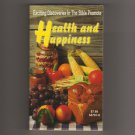 Health and Happiness by E. G. White Live Longer! Live Healthier! Live Happier! s1744