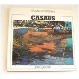 Casaus (Coleccion Galeria de Artistas) (Hardcover)