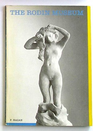 THE RODIN MUSEUM by Fernand Hazan - Paris 1984(Softcover)