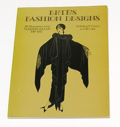 "Erte's Fashion Designs: 218 illustrations ""Harper's bazar,"""