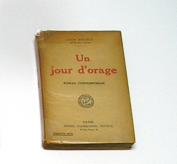 Un jour d'orage, by Leon Daudet, Text in French, Softcover