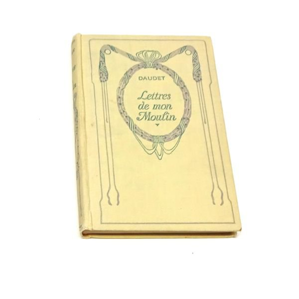 Les lettres de mon moulin in French by Alphonse Daudet, 1930 hardback in French illustrated.