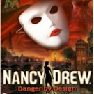 NANCY DREW - DANGER BY DESIGN