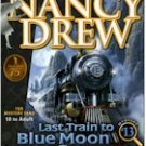 NANCY DREW - LAST TRAIN TO BLUE MOON CN.