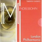 MENDELSSOHN - LONDON PHILHARMONIC MUSIC