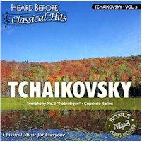 TCHAIKOVSKY V3 (HEARD BEFORE CLASS HITS)