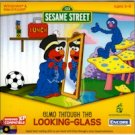 SESAME STREET: ELMO THROUGH LOOK GLASS