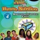 Standard Deviants School - Human Nutrition, Program 4 - Macronut