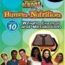 Standard Deviants School - Human Nutrition, Program 10 - Weight