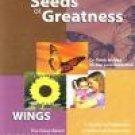 Seeds of Greatness: Wings