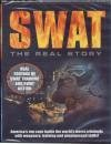 S.W.A.T. THE REAL STORY